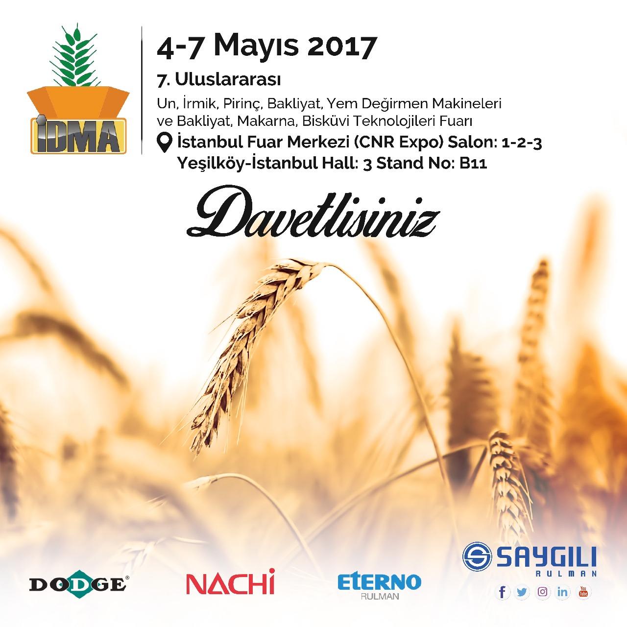 04-07 Mayıs İDMA 7. Uluslararası Un, İrmik, Pirinç, Mısır, Bulgur, Yem Değirmen Makineleri ve Bakliyat, Makarna, Bisküvi Teknolojileri Fuarı 'ndayız